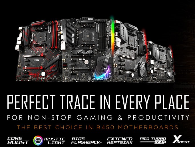 MSI announces B450 MOTHERBOARDS FOR NEW AMD PROCESSORS